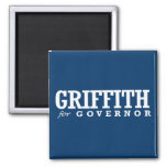 GRIFFITH FOR GOVERNOR 2014 MAGNET