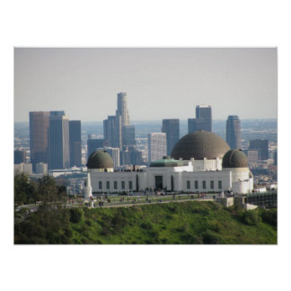 Griffith Observatory and Downtown Los Angeles Poster