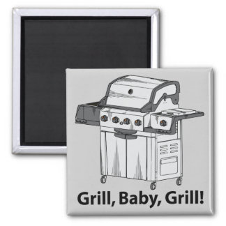 Grill, Baby, Grill! Fridge Magnet