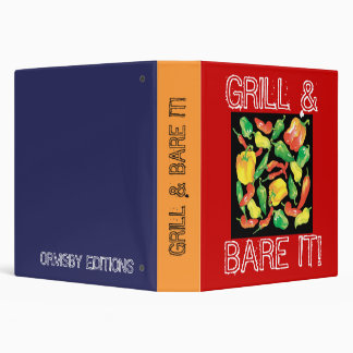 GRILL &, BARE IT! BINDER