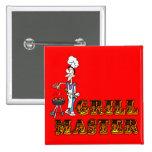 Grill Master Pin