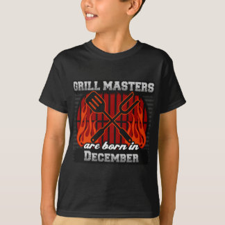 Grill Masters Are Born In December T-Shirt