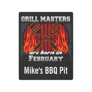 Grill Masters Are Born In February Personalized Metal Print