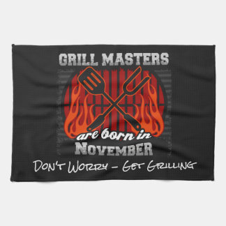 Grill Masters Are Born In November Add A Slogan Towel