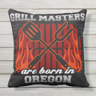 Grill Masters Are Born In Oregon Outdoor Pillow