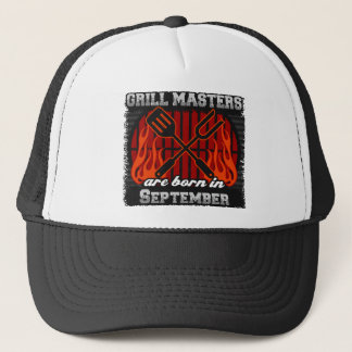 Grill Masters are Born in September Trucker Hat