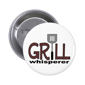 Grill Whisperer Pinback Button