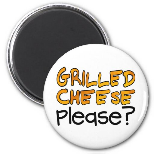 Grilled Cheese Please? Magnets