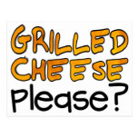 Grilled Cheese Please? Postcard