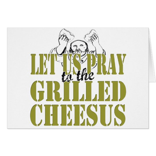 Grilled Cheesus Card