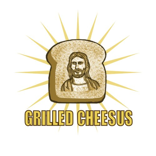 "Everything ""Grilled Cheesus"""