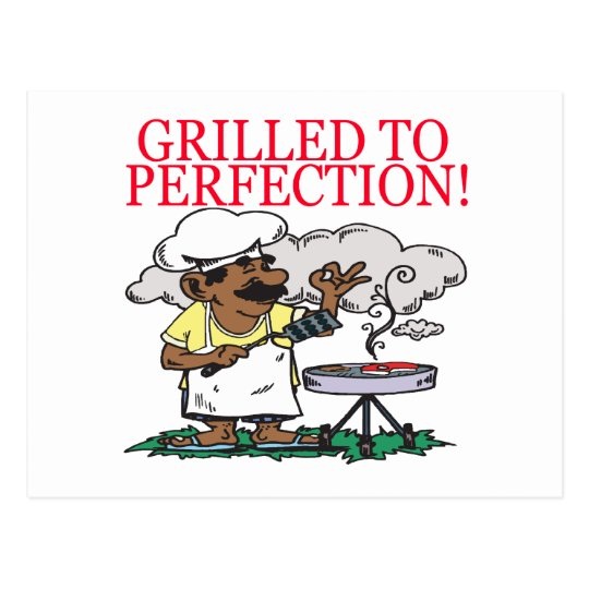 Grilled To Perfection Postcard