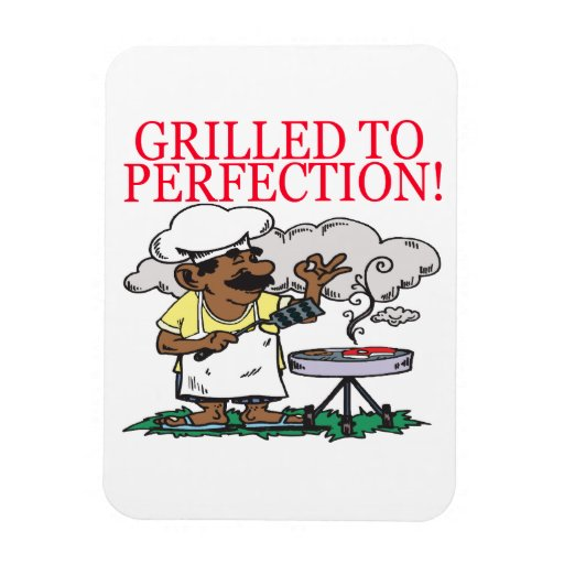 Grilled To Perfection Rectangle Magnet