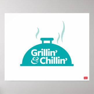Grillin' & Chillin' Poster