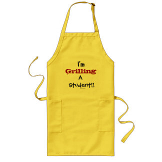 Grilling A Student! Funny Teacher Professor Quote Long Apron