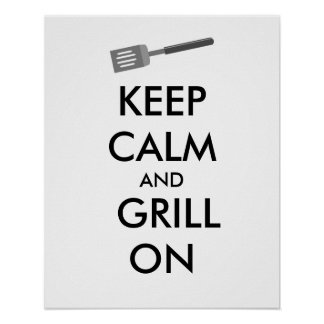 Grilling Keep Calm and Grill On Barbecue Spatula Poster