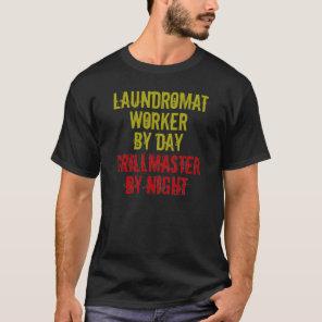 Grillmaster Laundromat Worker T-Shirt