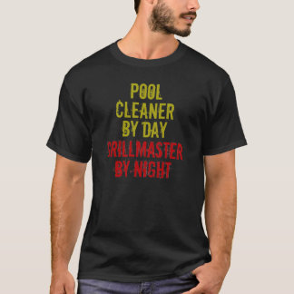 Grillmaster Pool Cleaner T-Shirt