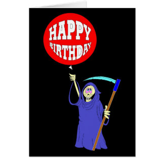 Grim Reaper Birthday Card
