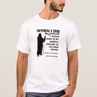 Grim Reaper Funeral Funny T-shirt