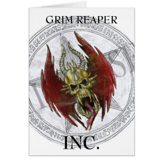 GRIM REAPER, INC. GREETINS CARD