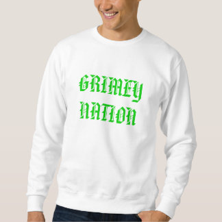 GRIMEY NATION SWEATSHIRT