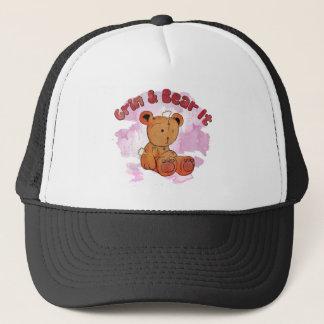 grin and bear it trucker hat