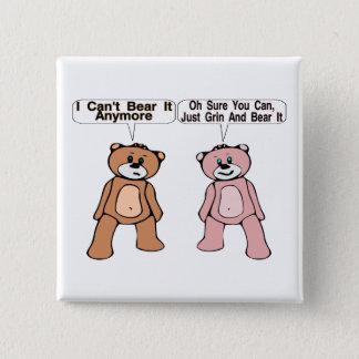 Grin & Bear It Pinback Button