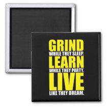 Grind,
