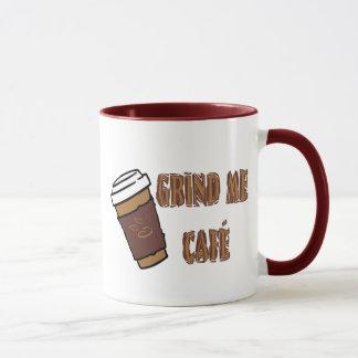 Grind Me Café Cup