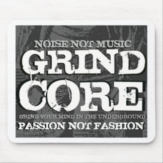 Grindcore: Passion Not Fashion Mouse Pad