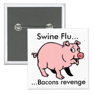 Gripe de los cerdos…,… venganza de los tocinos pin