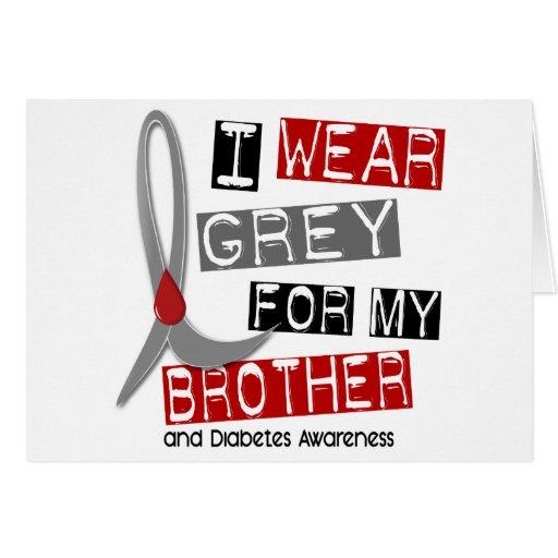 Gris del desgaste de la diabetes I para mi Brother Felicitaciones