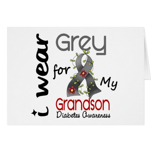 Gris del desgaste de la diabetes I para mi nieto 4 Felicitaciones