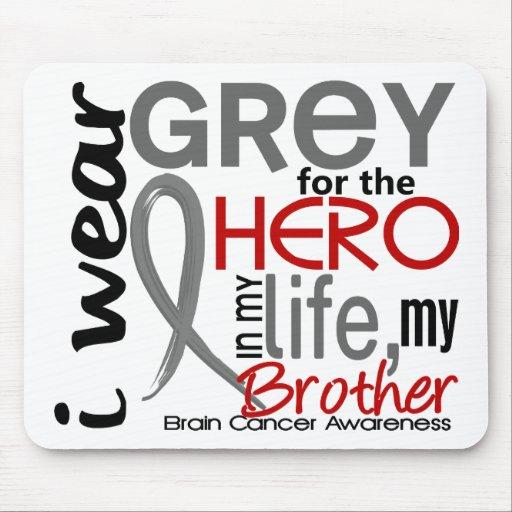 Gris para mi cáncer de cerebro de Brother del héro Alfombrillas De Raton