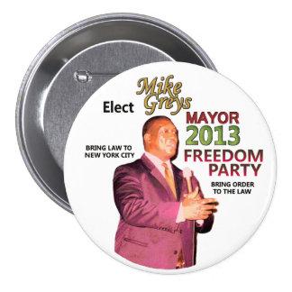 Grises de Mike para el alcalde 2013 de NYC Pin Redondo De 3 Pulgadas