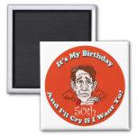 Grito si quiero los 50.os regalos de cumpleaños iman para frigorífico