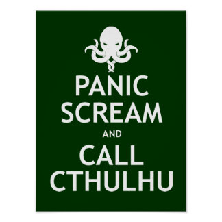 Grito y llamada Cthulhu del pánico Poster
