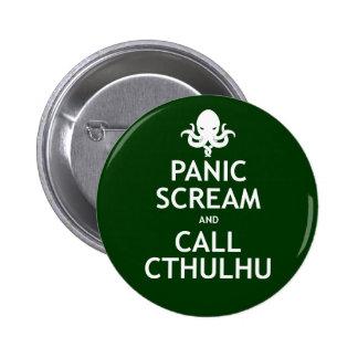 Grito y llamada Cthulhu del pánico Pin Redondo De 2 Pulgadas