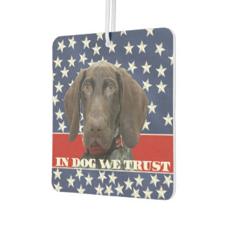 Grizzly4President, In Dog We Trust Car Air Freshener