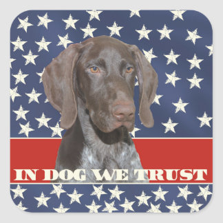 Grizzly4President, In Dog We Trust Square Sticker