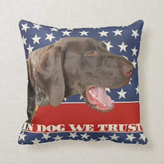 Grizzly4President, In Dog We Trust Throw Pillow