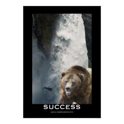 Success Motivational Posters on Grizzly Bear   Salmon Success Motivational Poster From Zazzle Com
