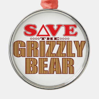 Grizzly Bear Save Metal Ornament