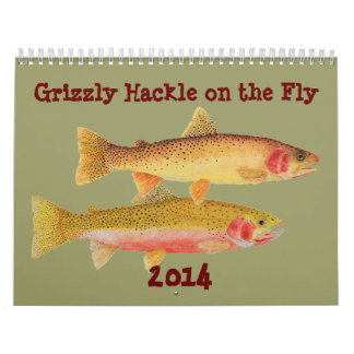 Grizzly Hackle on the Fly 2014 Calendar