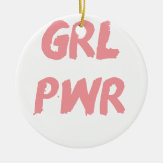 GRL PWR -- Girl Power Ceramic Ornament