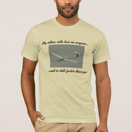 Grob glider: My other ride has no engine... T-Shirt