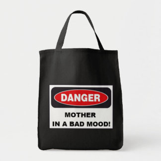 Grocery Tote - MOTHER IN BAD MOOD!