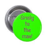 """""""Grody"""" al botón máximo Pin"""
