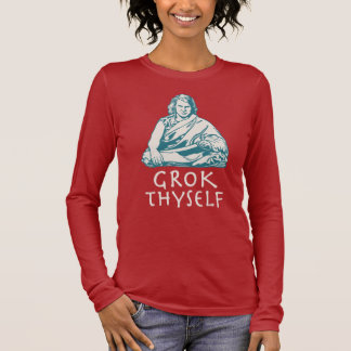Grok Yourself Long Sleeve T-Shirt